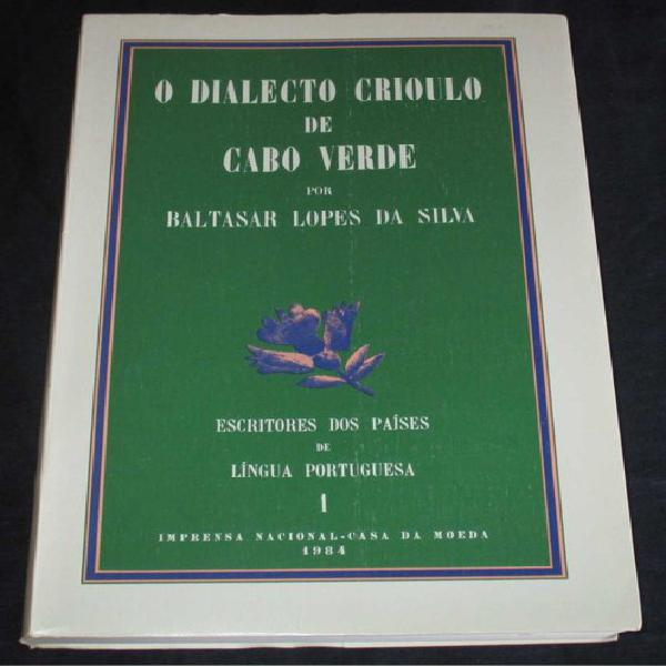 Livro o dialecto crioulo de cabo verde incm