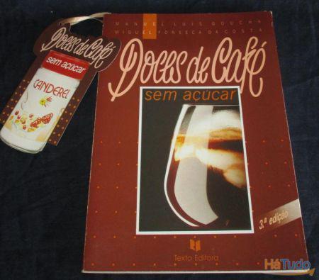 Livro doces de café sem açúcar manuel luís goucha