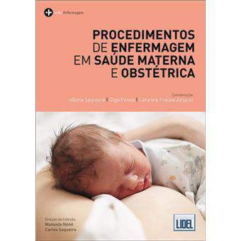 Procedimentos de enfermagem em saúde materna e obstétrica